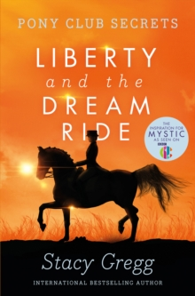 Liberty and the Dream Ride, Paperback Book