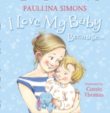 I Love My Baby Because..., Paperback Book