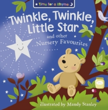 Twinkle, Twinkle, Little Star and Other Nursery Favourites, Paperback Book