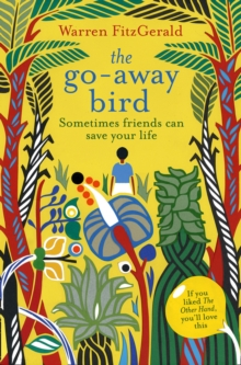 The Go-Away Bird, Paperback Book