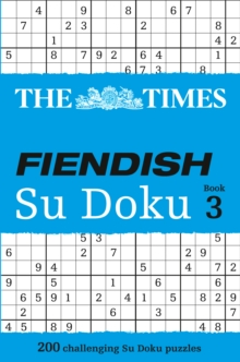 The Times Fiendish Su Doku Book 3 : 200 Challenging Su Doku Puzzles, Paperback Book