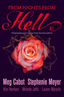 Prom Nights From Hell : Five Paranormal Stories, Paperback Book