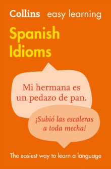 Easy Learning Spanish Idioms, Paperback Book