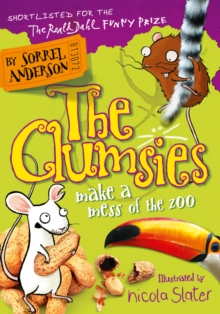 The Clumsies Make a Mess of the Zoo, Paperback Book