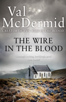 The Wire In The Blood, Paperback Book