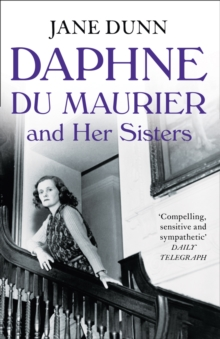 Daphne du Maurier and Her Sisters, Paperback Book