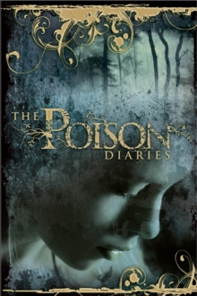 The Poison Diaries, Paperback Book