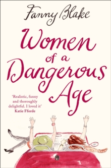 Women of a Dangerous Age, Paperback Book