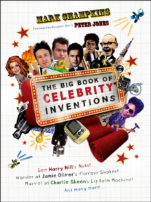 The Big Book of Celebrity Inventions, Hardback Book