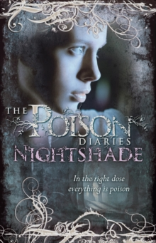 Poison Diaries: Nightshade, Paperback Book