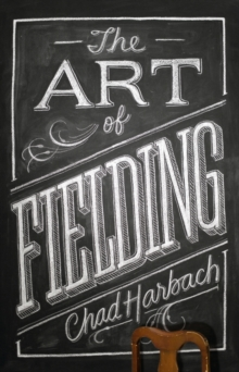 The Art of Fielding, Hardback Book
