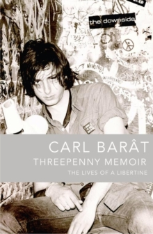 Threepenny Memoir : The Lives of a Libertine, Paperback Book