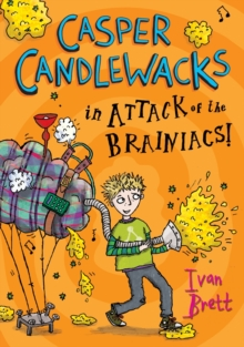 Casper Candlewacks in Attack of the Brainiacs!, Paperback Book