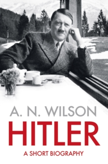 Hitler : A Short Biography, Hardback Book