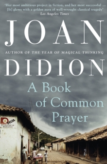 A Book of Common Prayer: Joan Didion: 9780007415007 ...