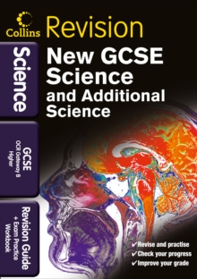 GCSE Science & Additional Science OCR Gateway B Higher : Revision Guide and Exam Practice Workbook, Paperback Book