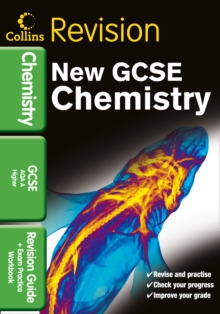 GCSE Chemistry AQA A : Revision Guide and Exam Practice Workbook, Paperback Book