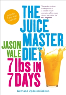 7lbs in 7 Days : The Juice Master Diet, Paperback Book