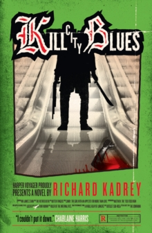 Kill City Blues, Paperback Book