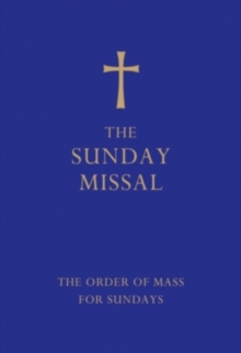 The Sunday Missal (Blue edition) : The New Translation of the Order of Mass for Sundays, Hardback Book