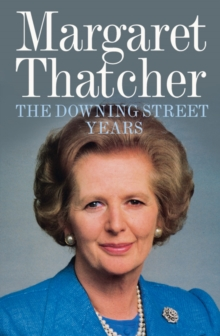 The Downing Street Years, Paperback Book
