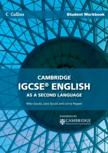 Cambridge IGCSE English as a Second Language Student Workbook, Paperback Book