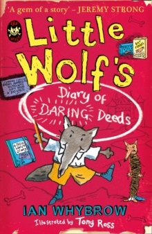 Little Wolfs Diary of Daring Deeds, Paperback Book