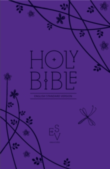 Holy Bible: English Standard Version (ESV) Anglicised Purple Compact Gift edition with zip, Leather / fine binding Book