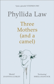 Three Mothers (and a camel), Hardback Book