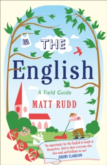 The English : A Field Guide, Paperback Book