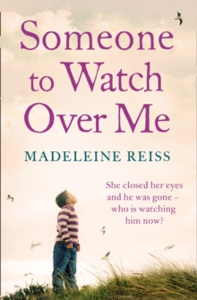 Someone to Watch Over Me : A Gripping Psychological Thriller, Paperback Book