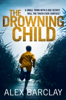 The Drowning Child, Paperback Book