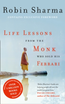 Life Lessons from the Monk Who Sold His Ferrari, Paperback Book