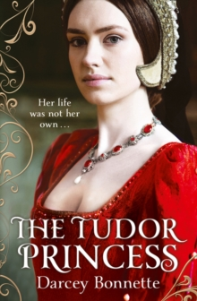 The Tudor Princess, Paperback Book