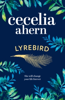Lyrebird : The Uplifting, Emotional Summer Bestseller, Hardback Book
