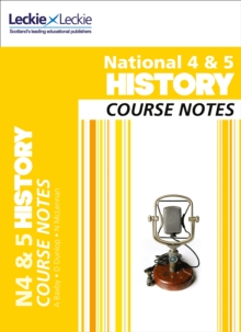 National 4/5 History Course Notes, Paperback Book