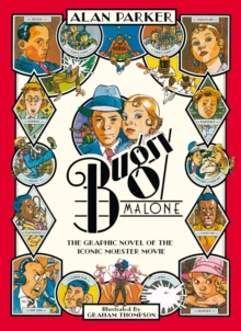 Bugsy Malone - Graphic Novel, Paperback Book