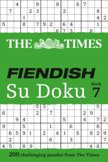 The Times Fiendish Su Doku Book 7 : 200 Challenging Su Doku Puzzles, Paperback Book