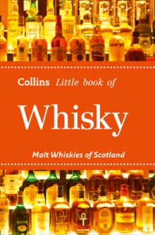 Whisky : Malt Whiskies of Scotland, Paperback Book