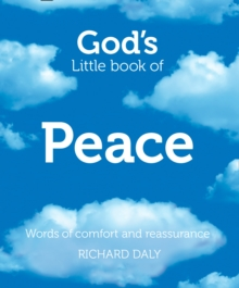 God's Little Book of Peace : Words of Comfort and Reassurance, Paperback Book