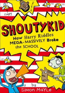 How Harry Riddles Mega-Massively Broke the School, Paperback Book