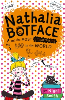 Nathalia Buttface and the Most Embarrassing Dad in the World, Paperback Book