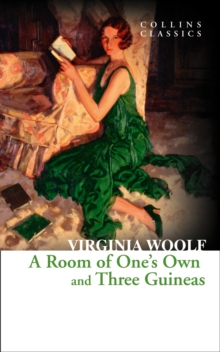 A Room of One's Own and Three Guineas, Paperback Book