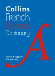 Collins French School Dictionary : Trusted Support for Learning, Paperback Book