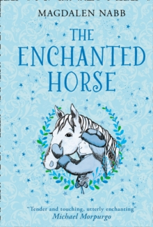 The Enchanted Horse, Hardback Book