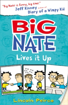 Big Nate Lives it Up, Paperback Book