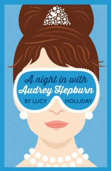 A Night In With Audrey Hepburn : A Night in with Book 1, Paperback Book