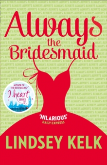Always the Bridesmaid, Paperback Book