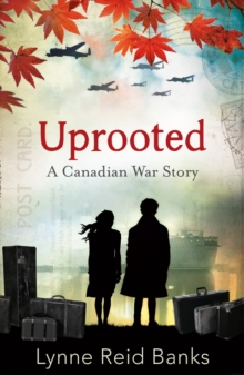 Uprooted - a Canadian War Story, Paperback Book