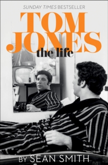 Tom Jones - The Life, Paperback Book